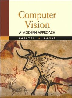 Computer Vision: A Modern Approach (text only) by D.A.For... https://www.amazon.com/dp/B003UW34SK/ref=cm_sw_r_pi_dp_x_yovAybEQ4TNQK