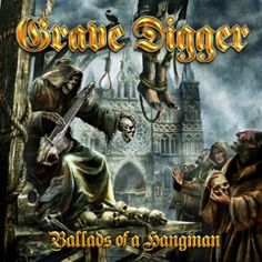 Grave Digger - Ballads of a Hangman 2009 Full-length