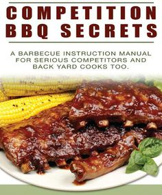 Competition Bbq Secrets – Earn Big Bucks from your bbq