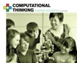 The CSTA's site about Computational Thinking. Resources, flyers and links to other excellent sites.