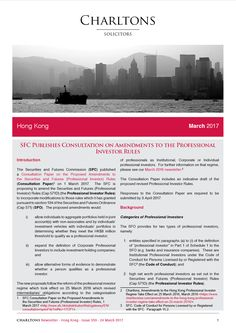 SFC Publishes Consultation on Amendments to the Professional Investor Rules - Hong Kong Law Newsletter - 24 March 2017
