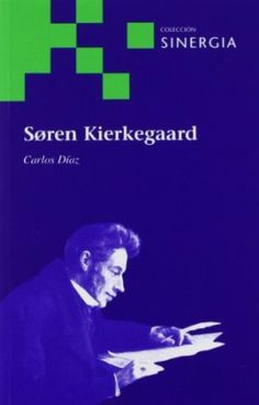 Søren Kierkegaard / Carlos Díaz