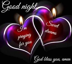 Good night my earth angel!and sweet dreams too! Good Night Prayer, Good Night Blessings, Good Night Image, Good Night Quotes, Good Morning Good Night, Day For Night, Night Qoutes, Good Night Greetings, Good Night Messages