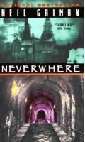 Neverwhere by Neil Gaiman. Search for this and other summer reading titles at thelosc.org.