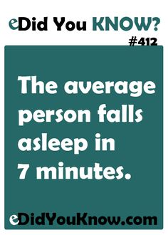 The average person falls asleep in 7 minutes.**Guess there are some of us, NOT so average** Wtf Fun Facts, True Facts, Funny Facts, Random Facts, I Can Do It, The More You Know, Good To Know, Did You Know Facts, Things To Know