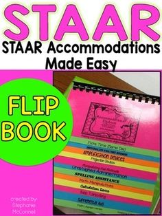 Flip book containing accommodations for the STAAR test  from Texas Education Agency and the Triangle on TEA's website.