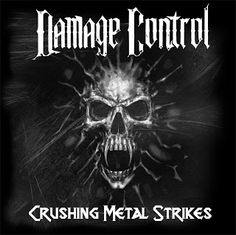 Vida de Suporte: Damage Control - 2018 - Crushing Metal Strikes Dem...