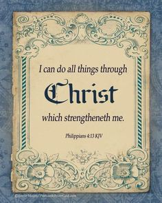 Philippians can do all things thru Christ. Lord And Savior, God Jesus, Jesus Christ, Scripture Quotes, Bible Scriptures, Be My Hero, King James Bible, Favorite Bible Verses, Son Of God