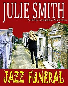 *JAZZ FUNERAL: An Action-Packed New Orleans Mystery (Skip Langdon #3) (The Skip Langdon Series) by [Smith, Julie]
