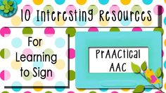 10 Interesting Resources for Learning to Sign