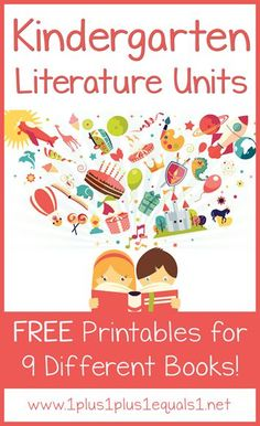 Kindergarten Literature Units ~ Free Printables! | 1+1+1=1 | Bloglovin'