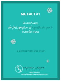 In most cases, the first symptom of myasthenia gravis is double vision. #myasthenia #MG
