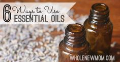 Wondering about essential oils? Here are some great ways to use essential oils for natural healing and overall good health.
