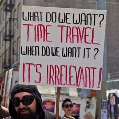 funny time travel picket sign