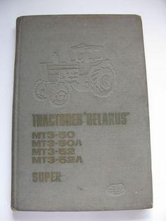 Manual TRACTOR BELARUS, URSS, MT3-50, MT3-50P, MT3-52 Y MT3-52A SUPER ORIGINAL Tractor, Manual, Ebay, Cover, Textbook, Tractors