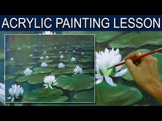 Acrylic Painting Lesson | White Water Lilies by JM Lisondra - YouTube