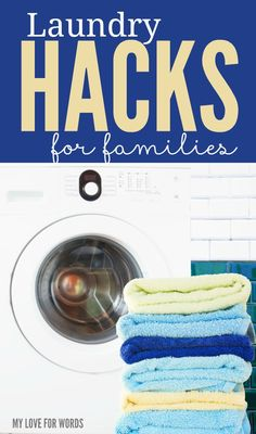 These laundry hacks for families are a great way to simplify your laundry routine.