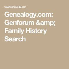 Genealogy.com: Genforum & Family History Search
