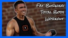 Fat Burning Total Body Workout | Mike Donavanik (MikeDFitness)