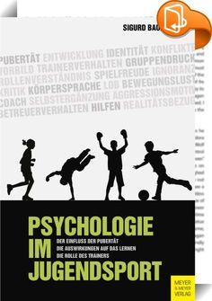 Psychologie im Jugendsport    ::  Grundkenntnisse über körperliche und psychische Veränderungen in der Pubertät und ihre gegenseitigen Wechselwirkungen gehören heute zum Rüstzeug eines erfolgreichen Trainers und Jugendbetreuers. Unstrittig ist, dass gerade bei jugendlichen Sportlerinnen und Sportlern die individuelle Lebenssituation und die persönlichen Voraussetzungen eine wesentliche Rolle für die Art, die Intensität und die Richtung sportlichen Handelns darstellen.  In diesem Buch g...