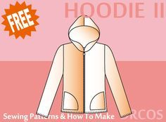 Hoodie2 sewing patterns & how to make