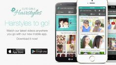 CuteGirlsHairstyles App is released!  Check it out for all the videos on your phone!