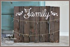 {DIY} Family Photo Display- Perfect for displaying family picture or holiday cards! Would make a wonderful diy gift for someone you love. :)
