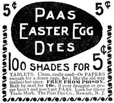 Paas Easter Egg Dye 1896 The Ladies' World. Source http://missmary.com/seasonable/1369-traditional-color-dye-easter-eggs/