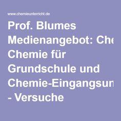 Prof. Blumes Medienangebot: Chemie für Grundschule und Chemie-Eingangsunterricht - Versuche