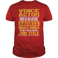 Awesome Tee For Voice Actor - ***How to ? 1. Select color 2. Click the ADD TO CART button 3. Select your Preferred Size Quantity and Color 4. CHECKOUT! If you want more awesome tees, you can use the SEARCH BOX and find your favorite !! (Actor Tshirts)