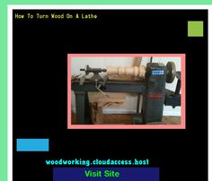 How To Turn Wood On A Lathe 074210 - Woodworking Plans and Projects!