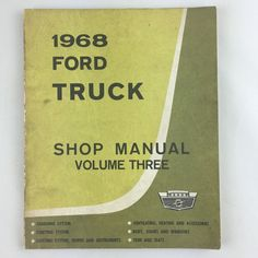 1968 Ford Motor Company Truck Shop Manual Vol 3 Service Publication 1st Printing | eBay