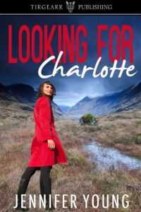 Author Spotlight on 'Looking for Charlotte' by Jennifer Young.