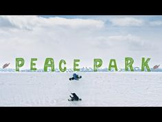 84811f371d3 Peace Park 2014 Presented by Burton and Mountain Dew. Snowboarding VideosMountain  ...