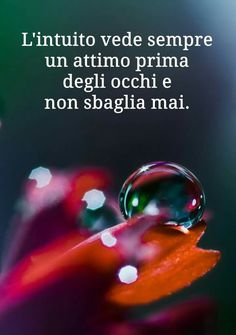Vero ma non sempre gli diamo retta Italian Phrases, Quotes About Everything, My Mood, New Years Eve Party, Improve Yourself, Thoughts, Feelings, Words, Life