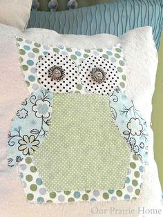 Hoo made these owl pillows? Our Prairie Home.
