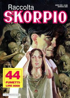 Fumetti EDITORIALE AUREA, Collana SKORPIO RACCOLTA n°308 JANVIER 2000
