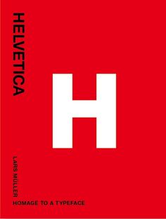 "Helvetica. Homage to a Typeface, by Lars Müller.   ""In 1957, Swiss typographer Max Miedinger came up with ""Haas Grotesk"". Renamed Helvetica after 1960, this typeface went on to become one of the world's most used typefaces ever. It embodies the myth of Sachlichkeit, propagated at the time by Swiss Typography. This book sings the praises of its forgotten creator and all those who have contributed to its unparalleled international march of triumph over the past forty years."""