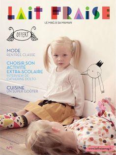 Lait fraise // Kids - http://www.laitfraisemag.fr/