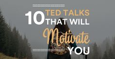 Staying motivated isn't always easy. If you need help getting motivated, in this article, I'm sharing 10 motivational TED talks that will inspire you.