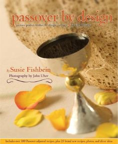 Passover by Design: Picture-perfect Kosher by Design recipes for the holiday (Kosher by Design) by Susie Fishbein http://www.amazon.com/dp/1578190738/ref=cm_sw_r_pi_dp_X9R7ub1QJ8HZM