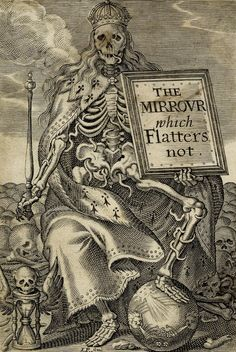 """scribe4haxan: """" Frontispiece to Jean Puget de la Serre, 'The Mirrour which Flatters not.'(1639 - Engraving) - by John Payne """""""