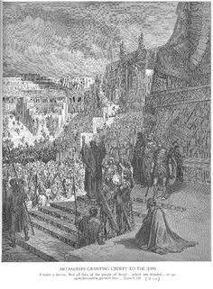 Artaxerxes Granting Liberty to the Jews - Gustave Dore