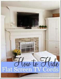 No power tools, drilling holes, or contractor needed. Easy trick on how to hide the cords on a wall mounted flat screen TV over a mantel. | In My Own Style