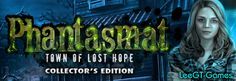 LeeGT-Games: Phantasmat 6: Town of Lost Hope Collector's Editio...
