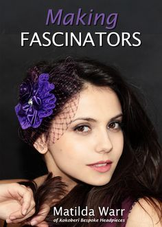 making fascinators, fascinators, headwear, headpieces, fashion, how to make a fascinator,Kokoberi, chic hats, video demonstration, download, CD, Vivebooks