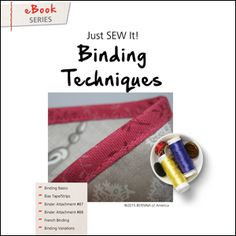 Downloaded - Just SEW It – eBook: Binding Techniques