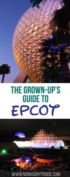 Top tips for visiting Epcot at Disney World for adults without kids. Orlando | Disney parks | Walt Disney World | Epcot for adults | Drinking around the world | Food & Wine Festival