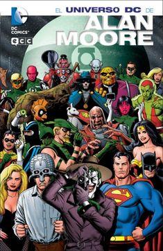 El Universo DC por Alan (Dios) Moore.
