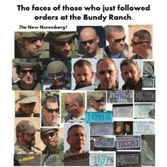 The faces of those of who just followed orders at the Bundy Ranch